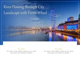River Flowing Through City Landscape With Ferris Wheel