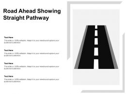 Road Ahead Showing Straight Pathway