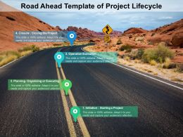 Road Ahead Template Of Project Lifecycle