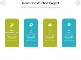Road Construction Project Ppt Powerpoint Presentation Summary Slides Cpb
