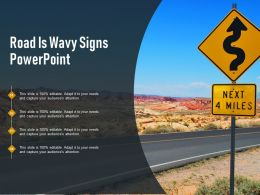 Road Is Wavy Signs Powerpoint