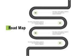 Road Map Four Process C1111 Ppt Powerpoint Presentation Summary Information