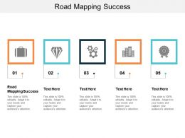 Road Mapping Success Ppt Powerpoint Presentation Ideas Visual Aids Cpb
