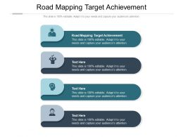 Road Mapping Target Achievement Ppt Powerpoint Presentation Styles Structure Cpb