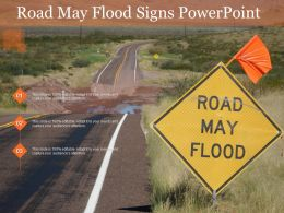 Road May Flood Signs Powerpoint