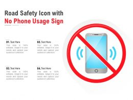 Road Safety Icon With No Phone Usage Sign