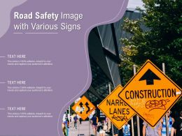 Road Safety Image With Various Signs