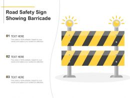 Road Safety Sign Showing Barricade