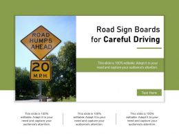 Road Sign Boards For Careful Driving