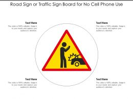 Road Sign Or Traffic Sign Board For No Cell Phone Use