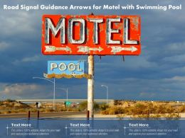 Road Signal Guidance Arrows For Motel With Swimming Pool
