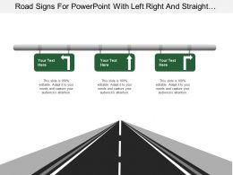 Road Signs For Powerpoint With Left Right And Straight Arrows