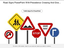 Road Signs Powerpoint With Precedence Crossing And Give Way Traffic Sign