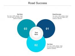 Road Success Ppt Powerpoint Presentation Outline Inspiration Cpb