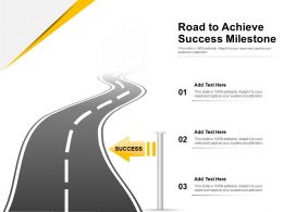 Road To Achieve Success Milestone