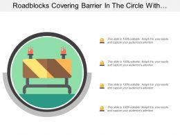 roadblocks_covering_barrier_in_the_circle_with_two_red_lights_icon_Slide01