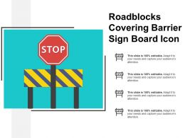 Roadblocks Covering Barrier Sign Board Icon