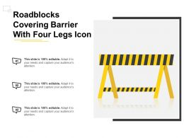Roadblocks Covering Barrier With Four Legs Icon