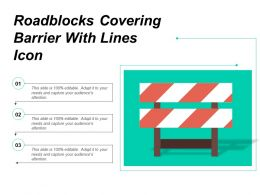Roadblocks Covering Barrier With Lines Icon