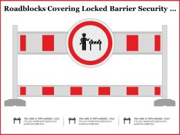 Roadblocks Covering Locked Barrier Security Hurdle