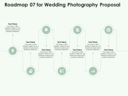 Roadmap 07 For Wedding Photography Proposal Ppt Powerpoint Presentation Ideas Design Ideas