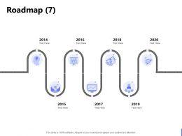 Roadmap 2014 To 2020 Ppt Powerpoint Presentation Portfolio Smartart