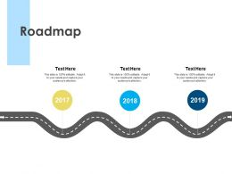 Roadmap 2017 To 2019 L49 Ppt Powerpoint Presentation Slides Images