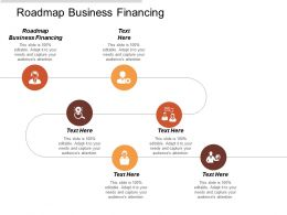 Roadmap Business Financing Ppt Powerpoint Presentation Icon Samples Cpb
