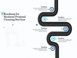 Roadmap For Business Proposal Cleaning Services Ppt Layouts