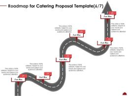 Roadmap For Catering Proposal Six Step Ppt Powerpoint Presentation Templates