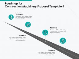 Roadmap For Construction Machinery Proposal Template A1104 Ppt Powerpoint Presentation Outline Portfolio