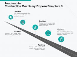 Roadmap For Construction Machinery Proposal Template A1105 Ppt Powerpoint Presentation Icon Format