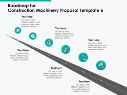 Roadmap For Construction Machinery Proposal Template A1106 Ppt Powerpoint Presentation Professional Example