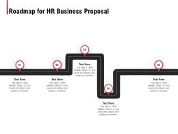 Roadmap For HR Business Proposal Ppt Powerpoint Presentation Portfolio Tips