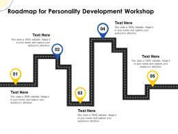 Roadmap For Personality Development Workshop Ppt Powerpoint Presentation Aids