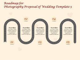 Roadmap For Photography Proposal Of Wedding C1417 Ppt Powerpoint Presentation Portfolio