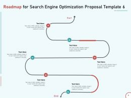 Roadmap For Search Engine Optimization Proposal Template Six Ppt Slide Download