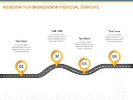 Roadmap For Sponsorship Proposal Template Ppt Powerpoint Presentation Portfolio