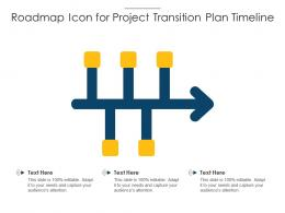 Roadmap Icon For Project Transition Plan Timeline