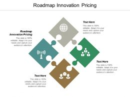Roadmap Innovation Pricing Ppt Powerpoint Presentation Professional Influencers Cpb