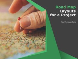 Roadmap Layouts For A Project Powerpoint Presentation Slides