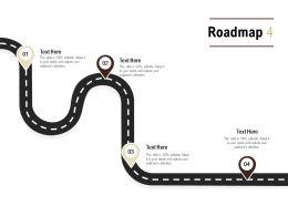 Roadmap Process Four L549 Ppt Powerpoint Presentation Portfolio Templates