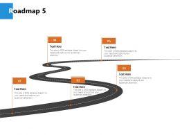 Roadmap Process J241 Ppt Powerpoint Presentation File Ideas