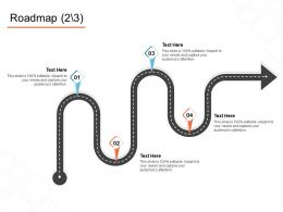 Roadmap Process Ppt Powerpoint Presentation Slides Graphics Download