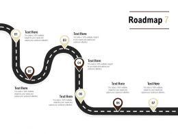 Roadmap Process Seven L550 Ppt Powerpoint Presentation Ideas Master Slide