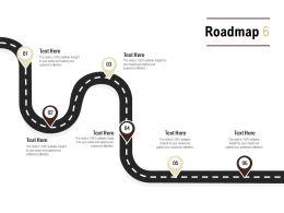 Roadmap Process Six L551 Ppt Powerpoint Presentation File Summary