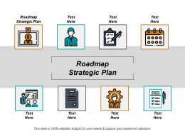 Roadmap Strategic Plan Ppt Powerpoint Presentation Ideas Vector Cpb