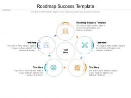 Roadmap Success Template Ppt Powerpoint Presentation Show Microsoft Cpb