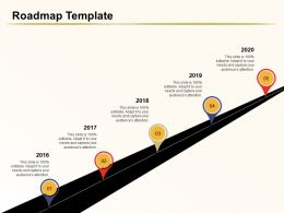Roadmap Template 2016 To 2020 Years Ppt Powerpoint Presentation Templates