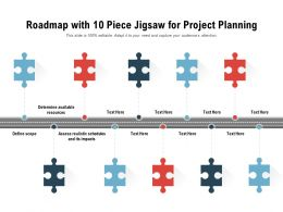 Roadmap With 10 Piece Jigsaw For Project Planning